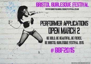 Bristol Burlesque Festival 2015 Applications are open March 2 - 6 April 2015