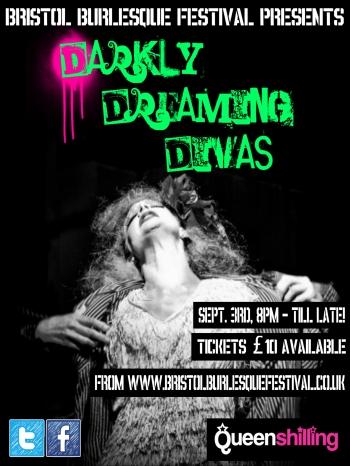 Bristol Burlesque Festival Presents: Darkly Dreaming Divas, 3 September 2015 at Queenshilling, Bristol UK