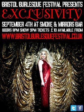 Bristol Burlesqe Festival Presents: Exclusivity Friday 4 September 2015 at Smoke & Mirrors, Bristol UK