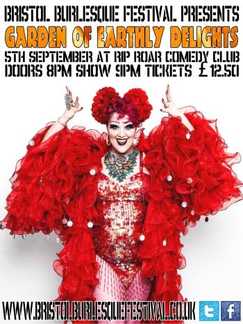 Bristol Burlesque Festival Presents: Garden of Earthly Delights, Saturday September 5 at Riproar, Bristol, UK